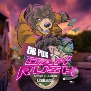 GB Plus – Dah Rush