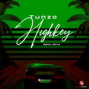 Tunzo – Highkey   @iamtunzo