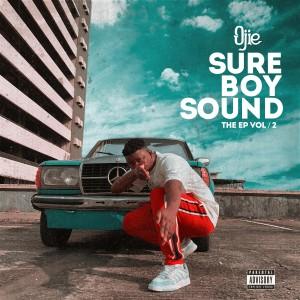 EP: Ojie – Sure Boy Sound (Vol. 2) | @sureboiojie