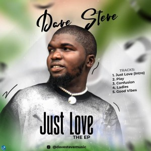 EP: Dave Steve – Just Love