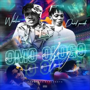 Whalzee – Omo Ologo Ft. David Pounds