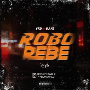 YKD – Robo Rebe (Dj H2 Refix)