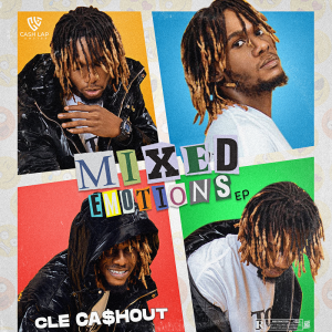 EP: CLE Cashout – Mixed Emotions EP
