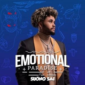 Suono Sai Drops Emotional Paradise EP