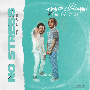 Kendric14hunnid Ft. CLE Cashout – No Stress